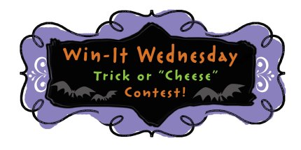 Trick or Cheese Contest!