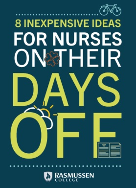 8 Inexpensive Ideas for Nurses on their Days Off written by Uniform Advantage's Guest Blogger, Katy Katz