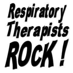Respiratory Therapist Rocks