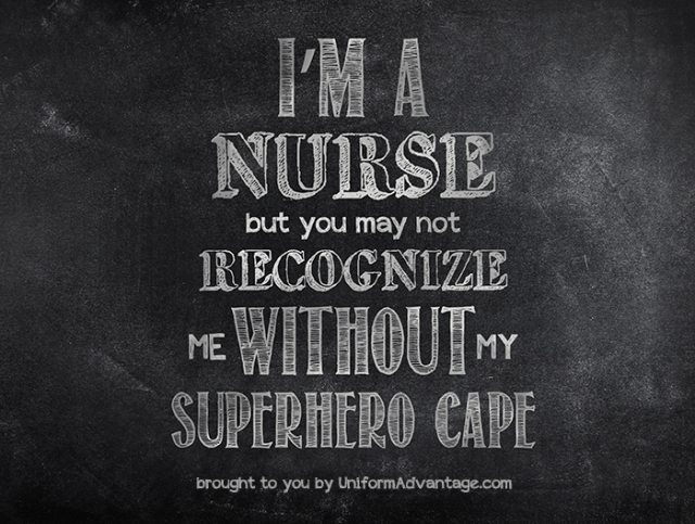Nurses are Superheroes. Happy Nurses Week!